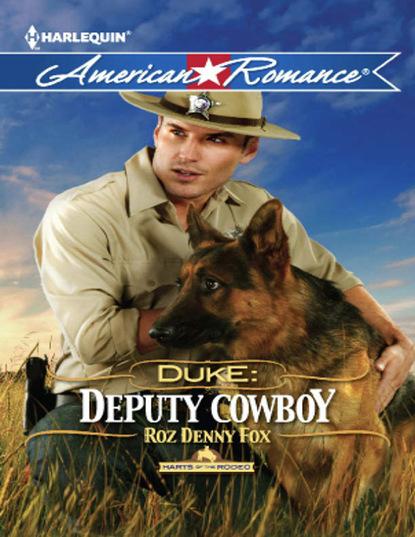 Roz Denny Fox Duke: Deputy Cowboy недорого