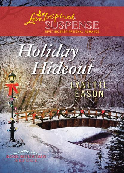 Фото - Lynette Eason Holiday Hideout lynette eason honor and defend