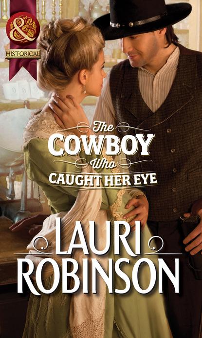 Фото - Lauri Robinson The Cowboy Who Caught Her Eye job for a cowboy