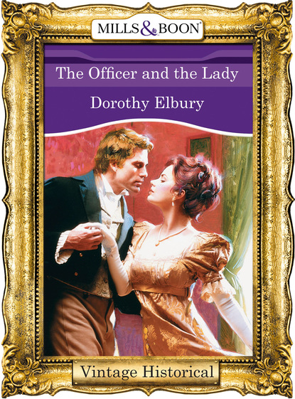 Фото - Dorothy Elbury The Officer and the Lady matthew j marohl unexpected new life
