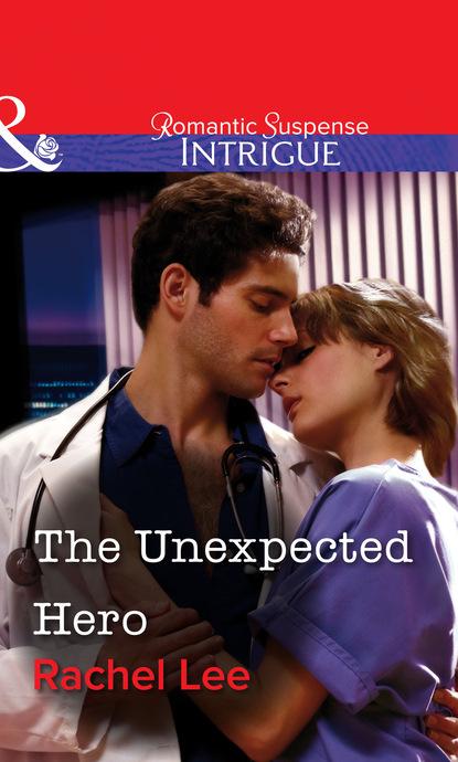 Rachel Lee The Unexpected Hero miranda lee the italian s unexpected love child