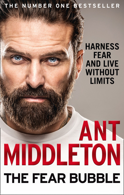 Ant Middleton The Fear Bubble ant middleton first man in leading from the front