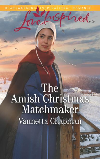 Vannetta Chapman The Amish Christmas Matchmaker недорого