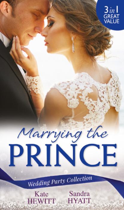 Фото - Кейт Хьюит Wedding Party Collection: Marrying The Prince daniel medina the scandalous menu