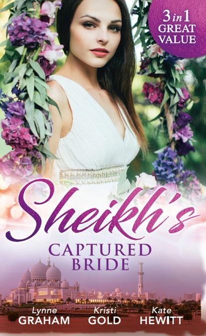 Фото - Линн Грэхем Sheikh's Captured Bride teresa hill his bride by design