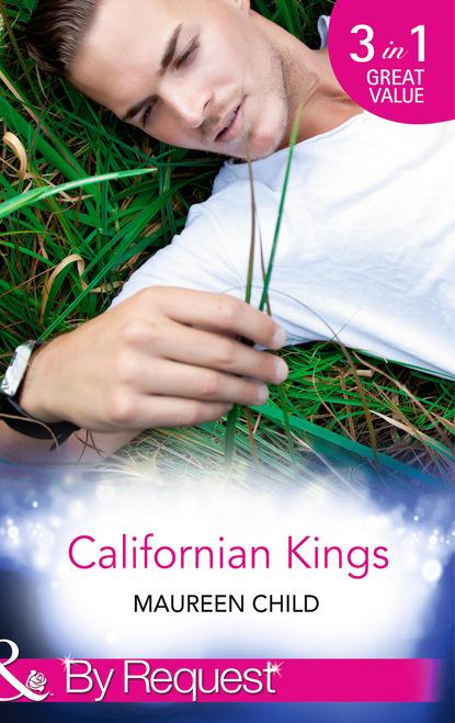 Фото - Maureen Child Californian Kings maureen child her return to king s bed