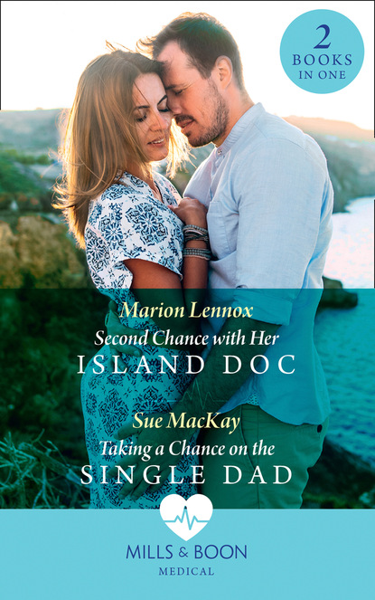 kandy shepherd second chance with the single dad Sue MacKay Second Chance With Her Island Doc / Taking A Chance On The Single Dad