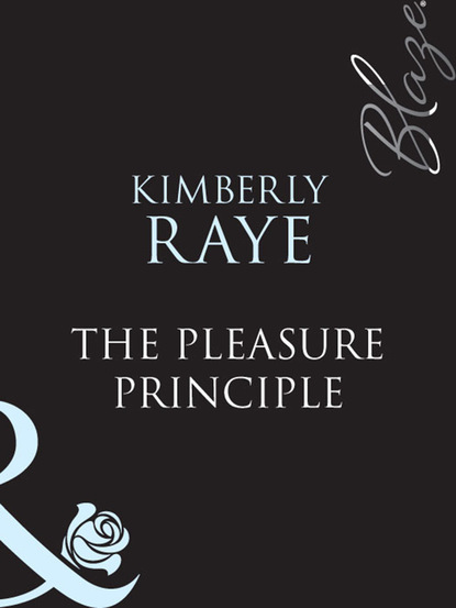 Kimberly Raye The Pleasure Principle недорого