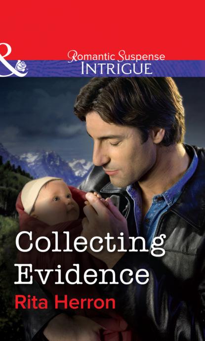 Rita Herron Collecting Evidence rita herron peek a boo protector