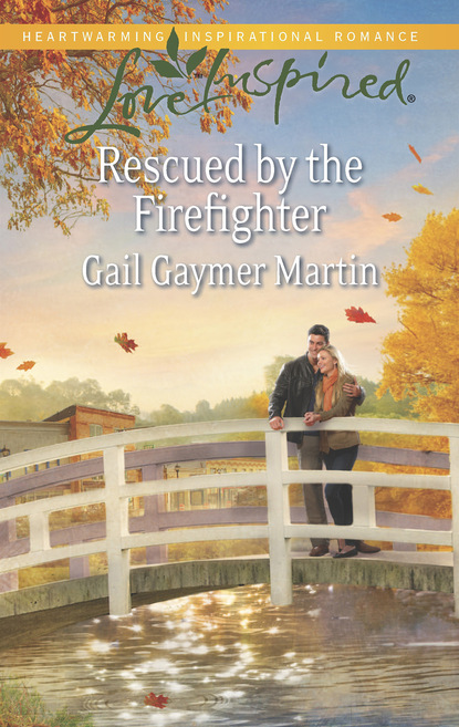 Gail Gaymer Martin Rescued by the Firefighter недорого