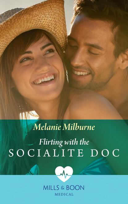 Фото - Melanie Milburne Flirting with the Socialite Doc melanie milburne the marciano love child