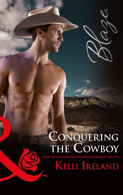 Kelli Ireland Conquering The Cowboy c l taylor fear