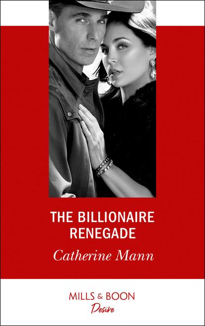 The Billionaire Renegade