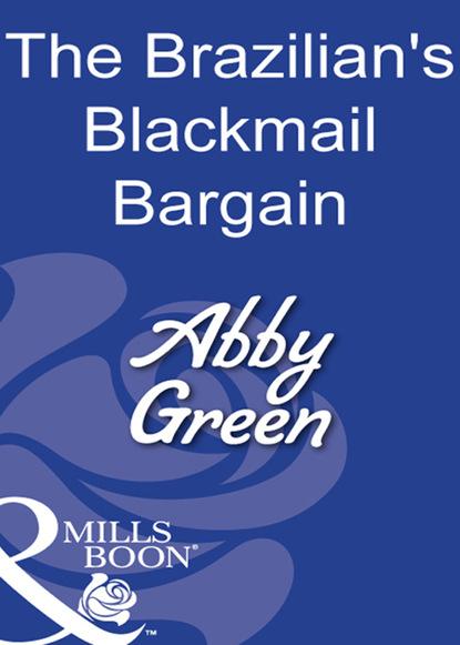 The Brazilian's Blackmail Bargain