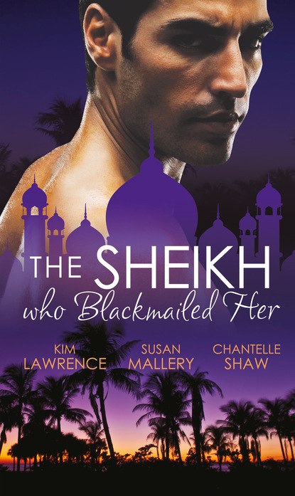 The Sheikh Who Blackmailed Her