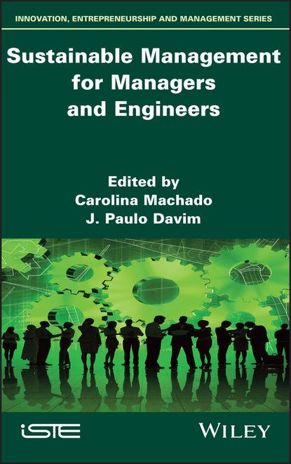 Группа авторов Sustainable Management for Managers and Engineers недорого