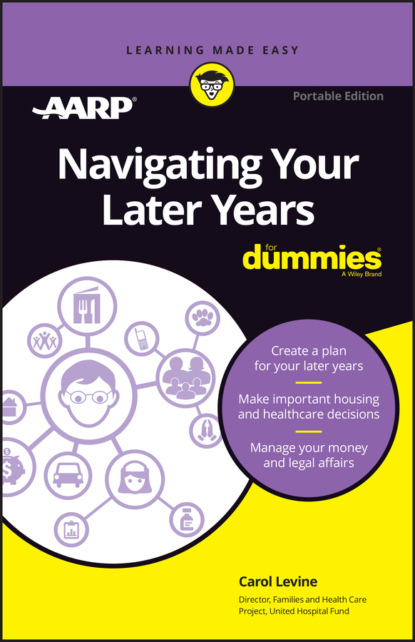 Navigating Your Later Years For Dummies