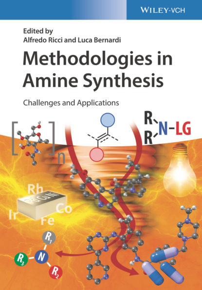 Фото - Группа авторов Methodologies in Amine Synthesis группа авторов organic synthesis