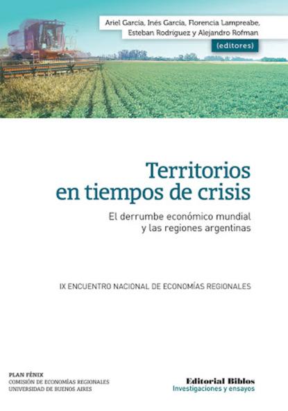 Фото - Ariel García Territorios en tiempos de crisis nancy hernández garcía palabras e imagen en morirás lejos