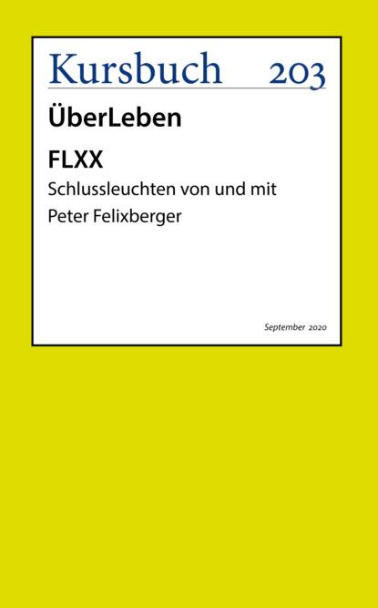 Peter Felixberger FLXX | 5 Schlussleuchten von und mit Peter Felixberger peter felixberger flxx 6 schlussleuchten von und mit peter felixberger