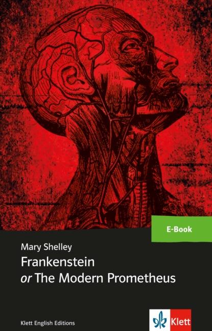 Mary Shelley Frankenstein or The Modern Prometheus недорого