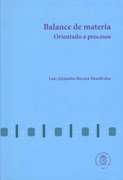 Фото - Luís Alejandro Boyacá Mendivelso Balance de materia orientado a procesos luís alejandro boyacá mendivelso balance de materia orientado a procesos