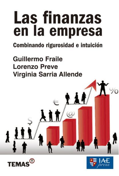Lorenzo Preve Las finanzas en la empresa недорого