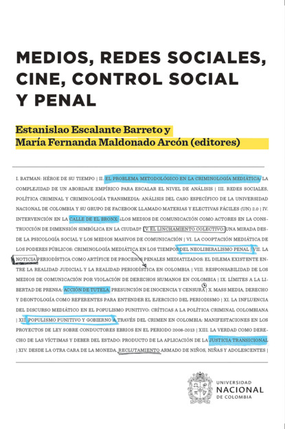 Carlos Ariel Bautista González Medios, redes sociales, cine, control social y penal paula cubillos el estado social de mañana diálogos sobre bienestar democracia y capitalismo