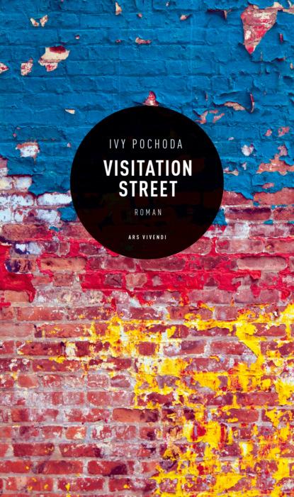 Ivy Pochoda Visitation Street (eBook) a k fischer erklarung der skythisch sarmatischen namen und worter aus der ungarischen sprache band 2