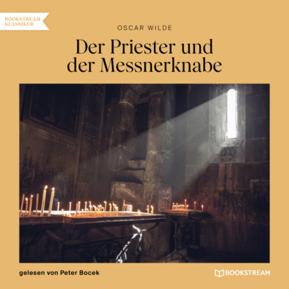 Фото - Oscar Wilde Der Priester und der Messnerknabe (Ungekürzt) oscar wilde das gespenst von canterville ungekürzt