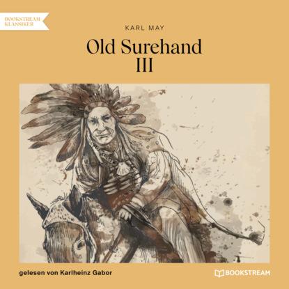 Old Surehand III (Ungek?rzt)