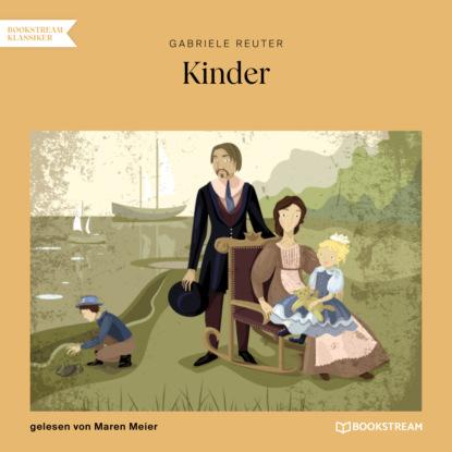 Фото - Gabriele Reuter Kinder (Ungekürzt) kopp gabriele alberti josef buttner siegfried planetino 2 a1 deutsch fur kinder lb