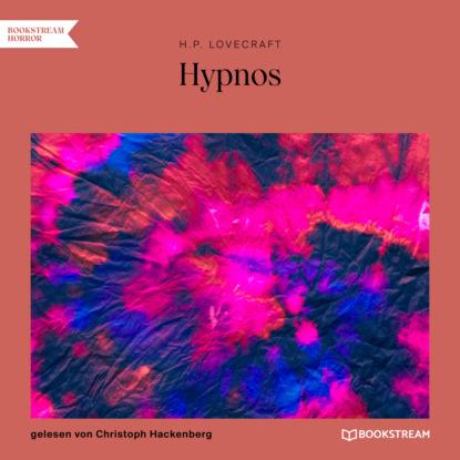 H. P. Lovecraft Hypnos (Ungekürzt) h p lovecraft stadt ohne namen ungekürzt