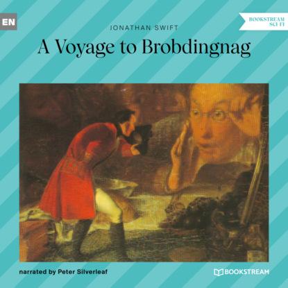 Jonathan Swift A Voyage to Brobdingnag (Unabridged) недорого