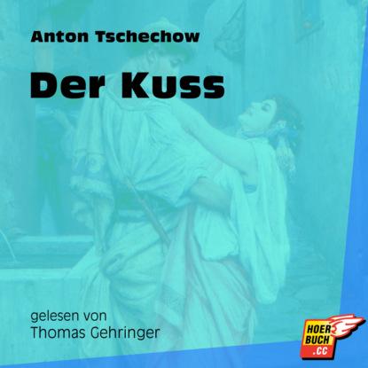 Фото - Anton Tschechow Der Kuss (Ungekürzt) marie sonnenfeld kuss der venus