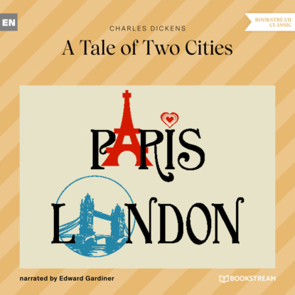 Charles Dickens A Tale of Two Cities (Unabridged) недорого