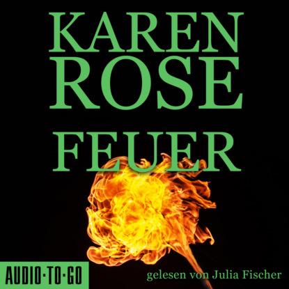 chaim noll feuer Karen Rose Feuer (gekürzt)