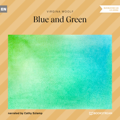 Blue and Green (Unabridged)