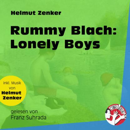 Rummy Blach: Lonely Boys (Ungekürzt)