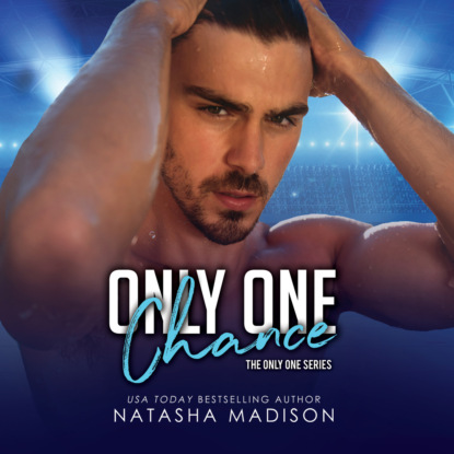 Фото - Natasha Madison Only One Chance - Only One, Book 2 (Unabridged) natasha madison only one kiss only one book 1 unabridged