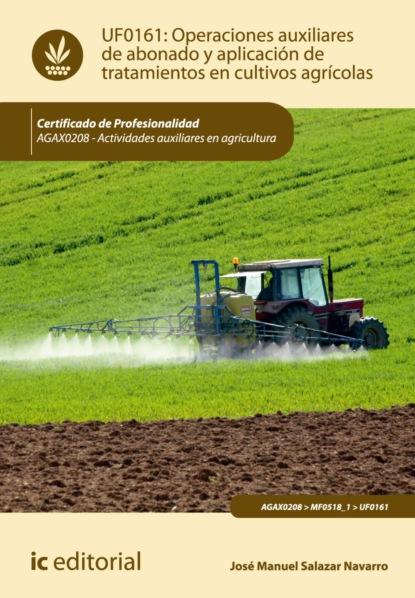 Фото - José Manuel Salazar Navarro Operaciones auxiliares de abonado y aplicación de tratamientos en cultivos agrícolas. AGAX0208 grisel salazar rebolledo poderes y democracias