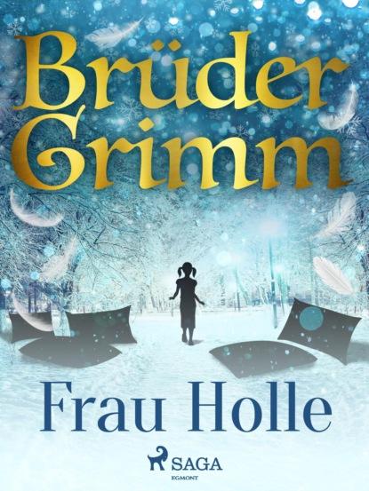 Brüder Grimm Frau Holle brüder grimm von dem fischer und seiner frau hochdeutsch