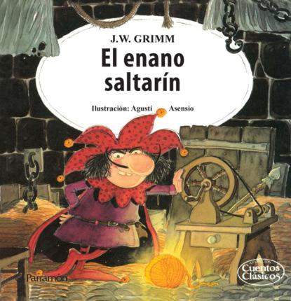 Фото - Jacob y Wilhelm Grimm El enano saltarín jacob y wilhelm grimm pulgarcito