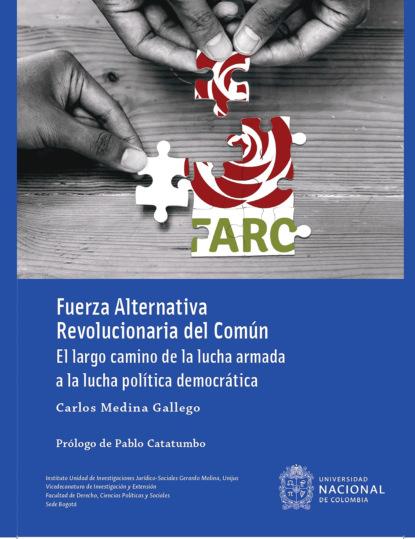 Фото - Carlos Medina Gallego Fuerza Alternativa Revolucionaria del Común david martín portillo el orden de la existencia