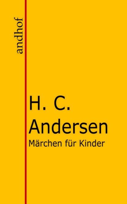 Фото - Hans Christian Andersen Märchen für Kinder john henry mackay der schwimmer die geschichte einer leidenschaft