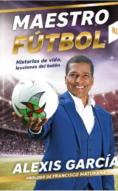 Фото - Alexis Garcia Maestro Fútbol natalie ponomareva el fútbol de toda mi