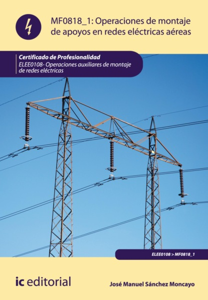 Фото - José Manuel Sánchez Moncayo Operaciones de montaje de apoyos en redes electricas aereas. ELEE0108 roberto moncayo atlas de ultrasonido en ginecología