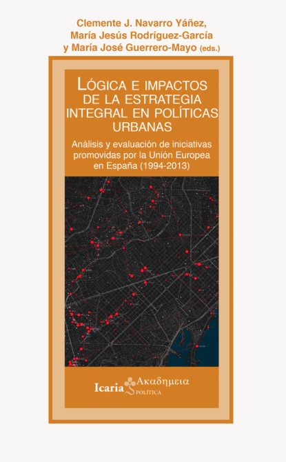 Clemente J. Navarro Lógica e impactos de la estrategia integral en políticas urbanas matteo monfrinotti clemente lo stromateo fama e oscurità