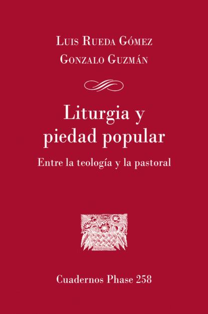 Фото - Gonzalo Gúzman Liturgia y piedad popular piedad bonnett daniel