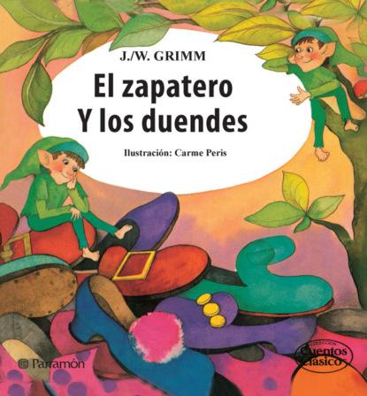 Jacob y Wilhelm Grimm El zapatero y los duendes недорого